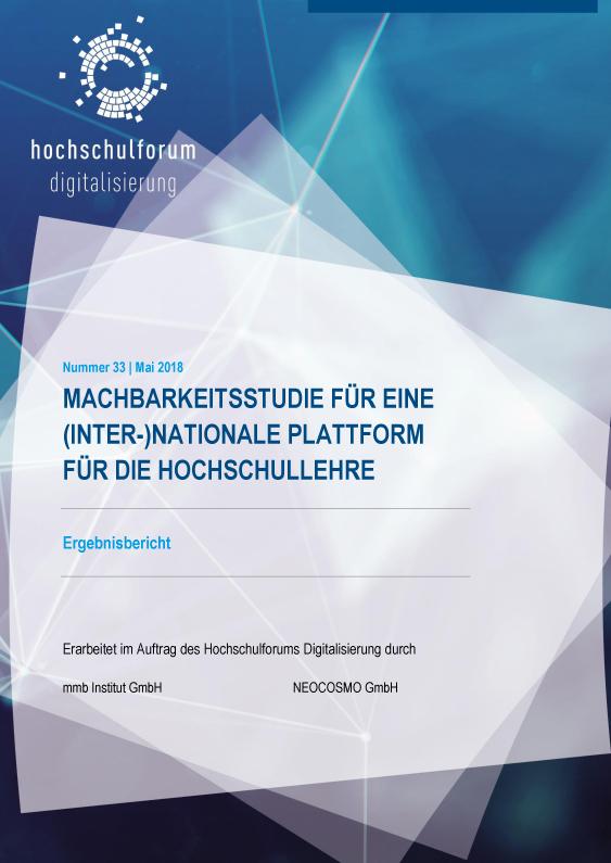 Machbarkeitsstudie für eine (inter-)nationale Plattform für die Hochschullehre